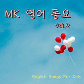 Mk English Songs for Kids Vol.2 von MK