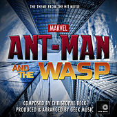 Ant-Man & The Wasp - It Ain't Over Till The Wasp Lady Stings - Main Theme by Geek Music