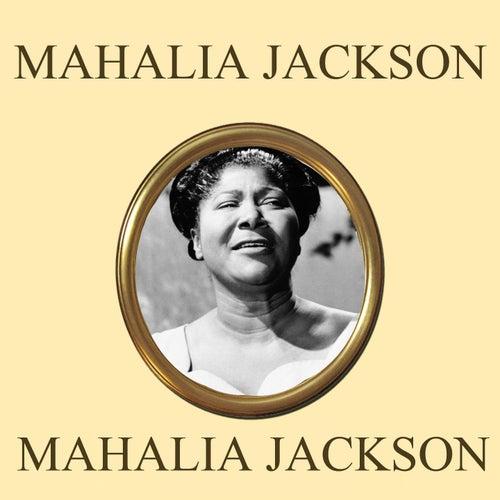 Mahalia Jackson by Mahalia Jackson