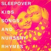 Sleepover Kids Songs and Nursery Rhymes de Dj Kids