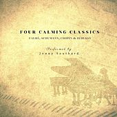 Four Calming Classics: Fauré, Schumann, Chopin & Debussy by Jonny Southard