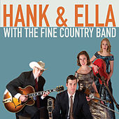 Hank & Ella with the Fine Country Band de Hank