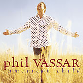 American Child de Phil Vassar