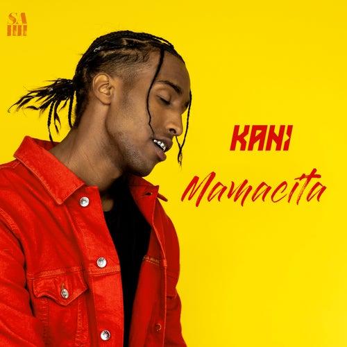 Mamacita - EP by Kani