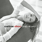 One Heart by Celine Dion