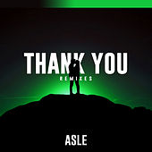 Thank You (Remixes) by Asle