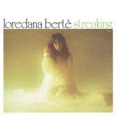 Streaking (Remastered Version) di Loredana Bertè