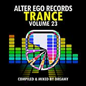 Alter Ego Trance, Vol. 23: Mixed By Dreamy - EP by Various Artists