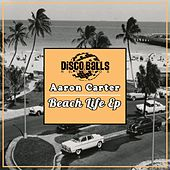 Beach Life - Single by Aaron Carter