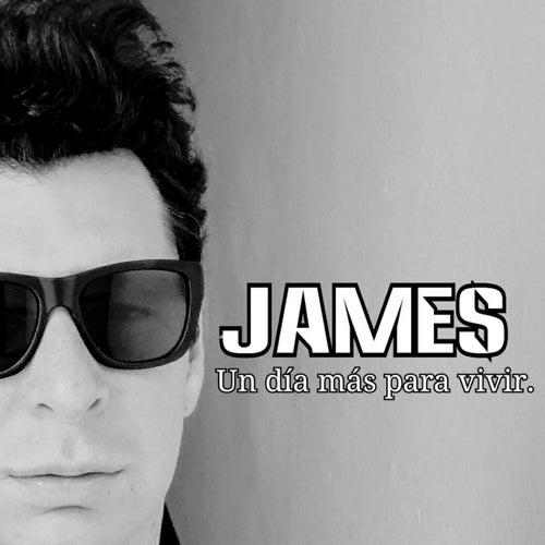 Un Día Más Para Vivir by James