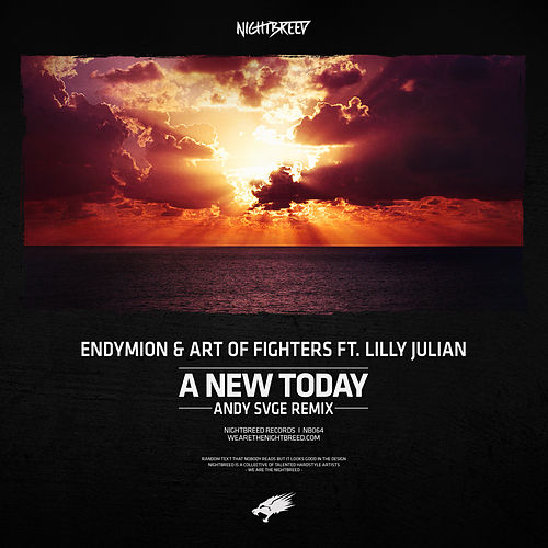 A New Today (ANDY SVGE Remix) by Endymion