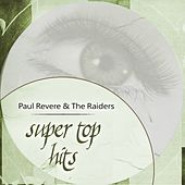 Super Top Hits by Paul Revere & the Raiders