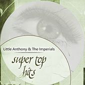 Super Top Hits by Little Anthony and the Imperials