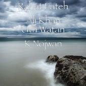 Uth Watan K Nojwan by Rahat Fateh Ali Khan