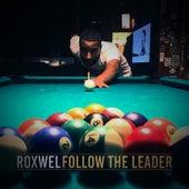 Follow the Leader von Roxwel
