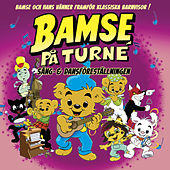 BAMSE: Sång & Dansföreställningen de Bamse