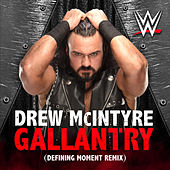 Gallantry (Defining Moment Remix) [Drew McIntyre] by WWE