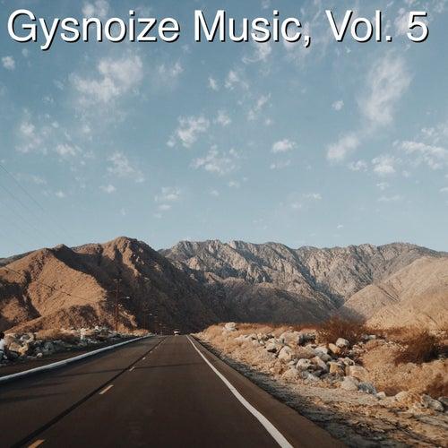 Gysnoize Music, Vol. 5 di Gysnoize