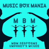 Music Box Versions of Umphrey's McGee by Music Box Mania