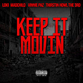 Keep It Movin by Madchild
