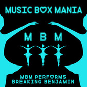 MBM Performs Breaking Benjamin de Music Box Mania
