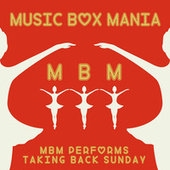 Music Box Versions of Taking Back Sunday by Music Box Mania