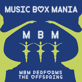 Music Box Versions of The Offspring by Music Box Mania