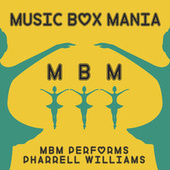 Music Box Versions of Pharrell Williams by Music Box Mania