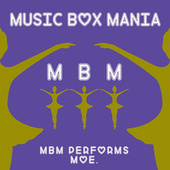 Music Box Version of moe. by Music Box Mania