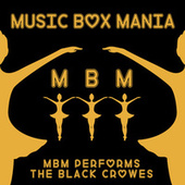 Music Box Versions of The Black Crowes by Music Box Mania