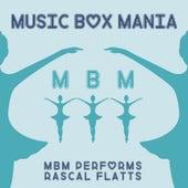Music Box Versions of Rascal Flatts de Music Box Mania