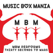 Music Box Versions of Thirty Seconds to Mars by Music Box Mania