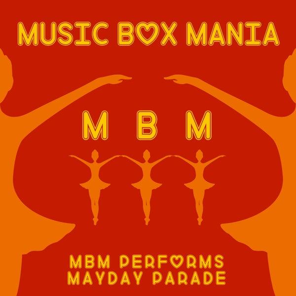 Music Box Versions Of Mayday Parade Ep By Music Box Mania Napster