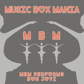 MBM Performs Bon Jovi by Music Box Mania