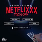 Netflixxx Riddim von Various Artists