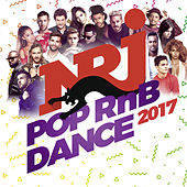 NRJ Pop RNB Dance 2017 de Various Artists