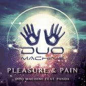 Pleasure & Pain de Duo Machine