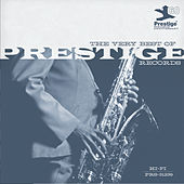 The Very Best Of Prestige Records (Prestige 60th) (iTunes) by Various Artists