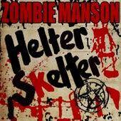 Helter Skelter de Rob Zombie