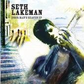 Poor Man's Heaven EP by Seth Lakeman