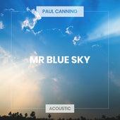 Mr Blue Sky (Acoustic) de Paul Canning