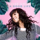 A Good Life de Louise Golbey