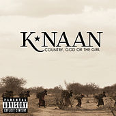Country, God Or The Girl (Deluxe) by K'naan