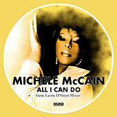 All I Can Do (Gene Leone D'Street Mixes) de BKR Michele McCain