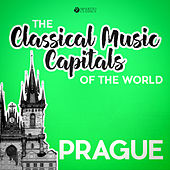 Classical Music Capitals of the World: Prague by Various Artists