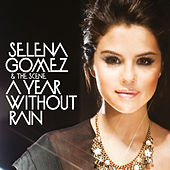 A Year Without Rain (Fascination Club Radio Edit) by Selena Gomez