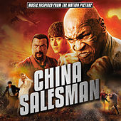 China Salesman (Music Inspired from the Motion Picture) by Various Artists