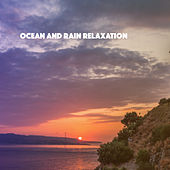 Ocean And Rain Relaxation de Various Artists