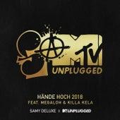 Hände hoch 2018 (SaMTV Unplugged) von Samy Deluxe