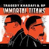 Immortal Titans de Tragedy Khadafi